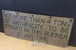 A Nice Unusual Rare Old Antique / Vintage Nautical Ships Brass Bunker Sign 16